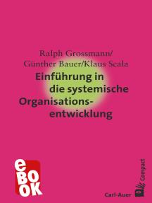 Einführung in die systemische Organisationsentwicklung