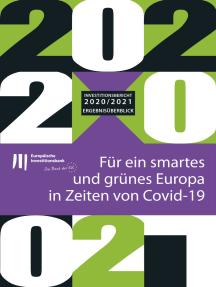 Investitionsbericht 2020–2021 der EIB - Ergebnisüberblick: Für ein smartes und grünes Europa in Zeiten von Covid-19