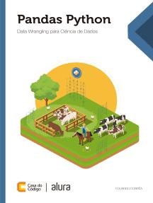 Pandas Python: Data Wrangling para Ciência de Dados