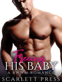 Freeing His Baby: A BWWM Romance