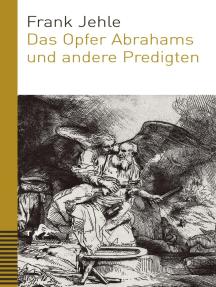 Das Opfer Abrahams und andere Predigten