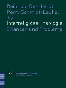 Interreligiöse Theologie: Chancen und Probleme