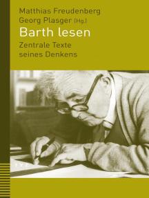Barth lesen: Zentrale Texte seines Denkens