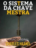 O SISTEMA DA CHAVE-MESTRA: VERSÃO ORIGINAL