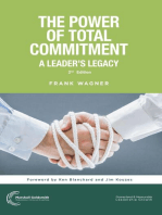 The Power of Total Commitment