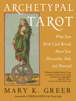 Archetypal Tarot: What Your Birth Card Reveals About Your Personality, Your Path, and Your Potential