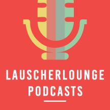 Lauscherlounge   Alle Podcasts