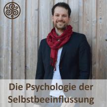 Die Psychologie der Selbstbeeinflussung