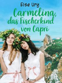 Carmelina, das Fischerkind von Capri