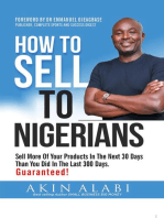 How To Sell To Nigerians: Sell More of Your Products in The Next 30 Days Than You Did in The Last 300 Days