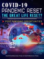 Covid-19 Pandemic Reset, The Great Life Reset?: Post Pandemic Opportunities: Coronavirus & Covid-19