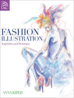 Fashion Illustration: Inspiration and Technique