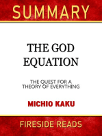 Summary of The God Equation: The Quest for a Theory of Everything by Michio Kaku