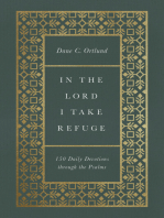 In the Lord I Take Refuge: 150 Daily Devotions through the Psalms