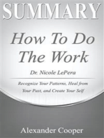 Summary of How to Do the Work