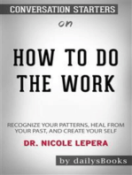 How to Do the Work: Recognize Your Patterns, Heal from Your Past, and Create Your Self by Dr. Nicole LePera: Conversation Starters