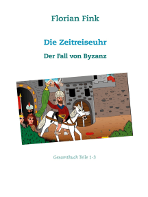 Die Zeitreiseuhr: Der Fall von Byzanz