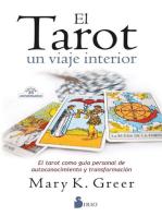 El tarot. Un viaje interior: El tarot como guía personal de autoconocimiento y transformación