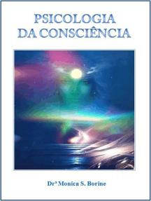 Psicologia Da Consciência