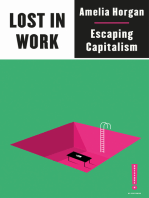 Lost in Work: Escaping Capitalism