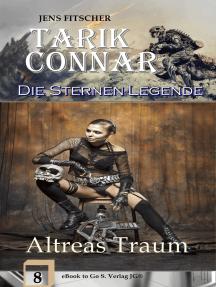 Altreas Traum (Die Sternen-Legende 8)