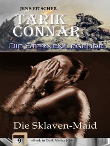 Die Sklaven-Maid (Die Sternen-Legende 9)