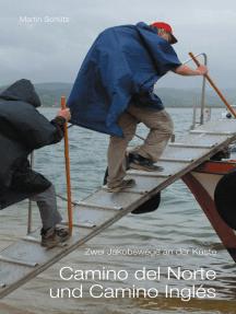 Camino del Norte und Camino Inglés: Zwei Jakobswege an der Küste