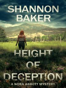 Height of Deception: Nora Abbott