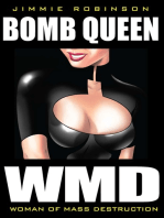 Bomb Queen, Vol. I: Woman Of Mass Destruction