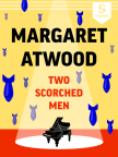 Book, Two Scorched Men - Read book online for free with a free trial.