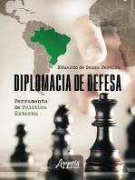 Diplomacia de Defesa: Ferramenta de Política Externa