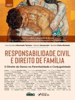 Responsabilidade civil e direito de família: O Direito de Danos na Parentalidade e Conjugalidade
