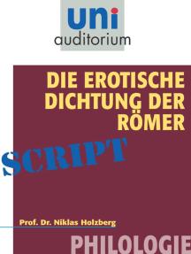 Die erotische Dichtung der Römer: Philologie