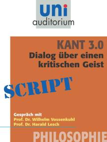 Kant 3.0 - Dialog: Philosophie