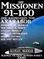 Die Missionen 91-100 der Raumflotte von Axarabor