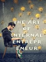 The Art Of Internal Entrepreneur