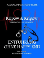 Entführung ohne Happy End Kripow & Kripow Herr Doktor und die Polizei