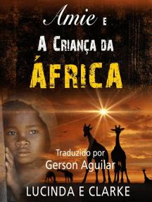 Amie e a Criança da África