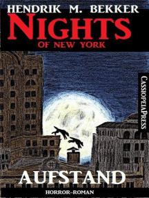 Nights of New York: Aufstand