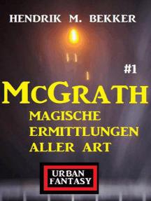 McGrath 1 - Magische Ermittlungen aller Art