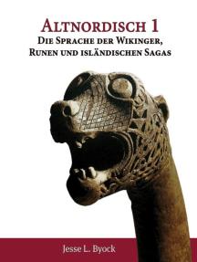 Altnordisch 1: Die Sprache der Wikinger, Runen und isländischen Sagas