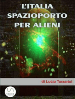 L'Italia spazioporto per Alieni