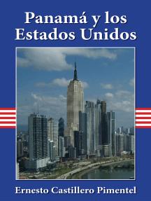 Panamá y los Estados Unidos 1903-1953