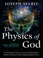 The Physics of God: How the Deepest Theories of Science Explain Religion and How the Deepest Truths of Religion Explain Science