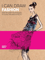 I Can Draw Fashion: Step-by-Step Techniques, Styling Tips and Effects