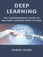 Deep Learning - The Comprehensive Guide To Machine Learning With Python