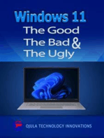 Windows 11: The Good, The Bad & The Ugly