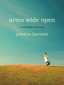 Arms Wide Open by Patricia Harman, an excerpt