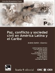 Paz, Conflicto y Sociedad Civil en AmTrica Latina y el Caribe