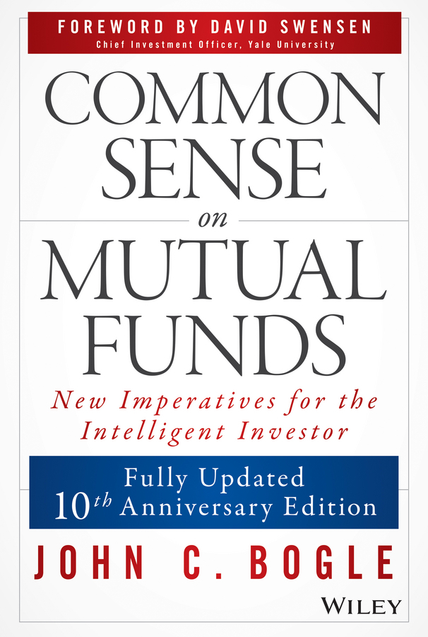 Common sense on mutual funds by john c bogle and david f swensen common sense on mutual funds by john c bogle and david f swensen by john c bogle and david f swensen read online fandeluxe Image collections